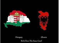 Greater Hungary Greater Albania By SuperSayenZ by