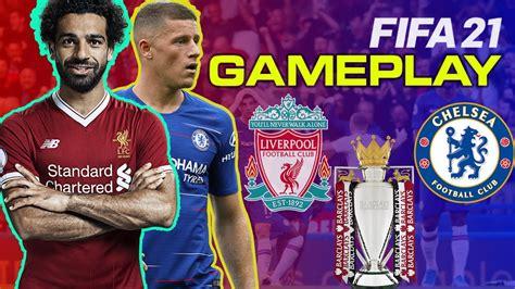 Fifa 21 Gameplay   Liverpool vs Chelsea - Premier league ...