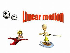 Linear Motion