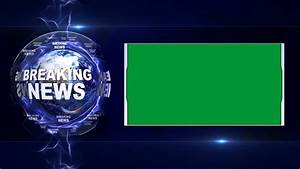 BREAKING NEWS Text Animation and Earth and Green Screen ...