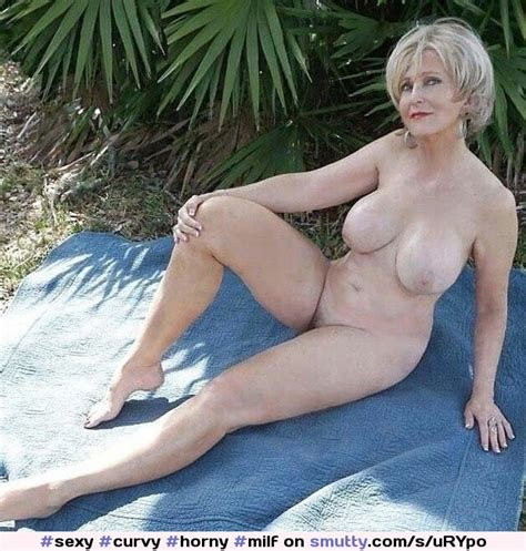 sexy curvy horny milf amateur wife hotwife naked gilf granny   smutty com