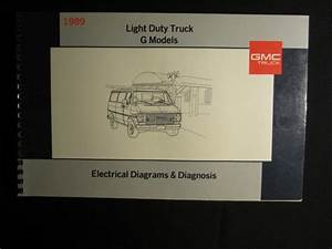 Sell 1989 Gmc G Model Light Truck Electrical Diagnosis