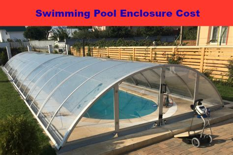 How Much Does The Outdoor Pool Enclosures Cost($,
