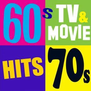 60's, 70's Tv & Movie Hits (the Greatest Themes Of All