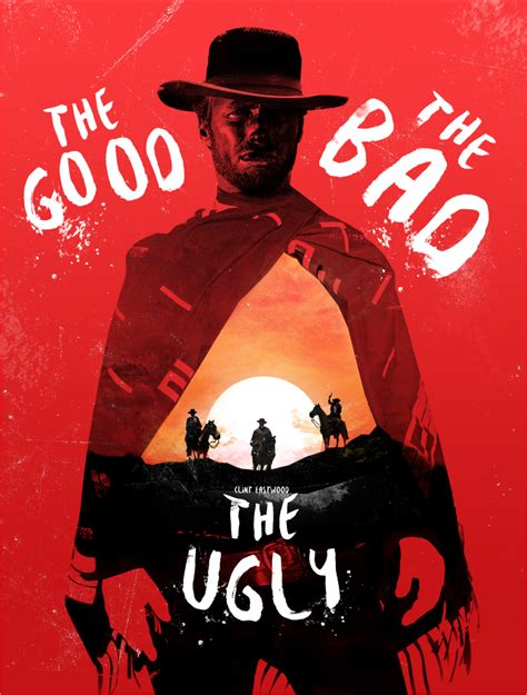The Good The Bad The Ugly - PosterSpy