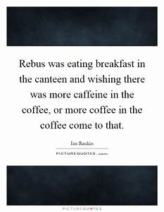 Rebus Quotes | ... Canteen Food Quotes