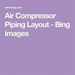 Air Compressor Piping Layout