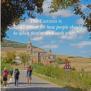 2369 best CAMIN... Camino Inspirational Quotes