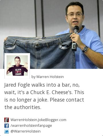 Jared Fogle Memes - joke jared fogle walks into a bar no wait it s a chuck e cheese s this is no longer a