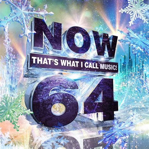 Now 64 Album Is A Perfect Playlist Of Songs Everyday