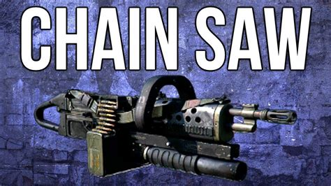 Chain Saw Lmg Guide (chainsaw Is