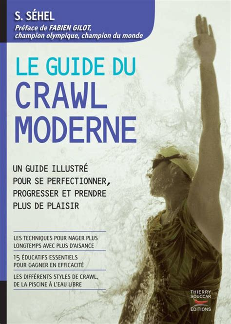 le guide du crawl moderne par s s 233 hel radio piscine