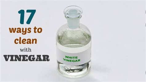 water and vinegar to clean 17 ways to clean with vinegar the organized mom