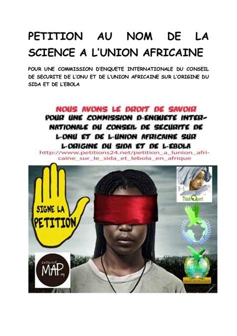 union africaine si鑒e petition à l 39 union africaine sur le sida et l 39 ebola en afrique