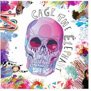 Cage The Elephant Album Cover Artist #1 | Cobblecrest ...