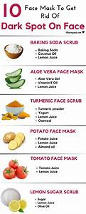 How To Remove Dark Spots On Face 10 Home Remedies