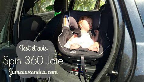 siege auto nourrisson test siège spin 360 joie dos à la route et pivotant avis