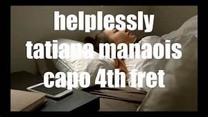 helplessly tati... Helplessly Lyrics