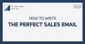 Who S Perfect Sale : how to write the perfect sales email sales hacker ~ Watch28wear.com Haus und Dekorationen