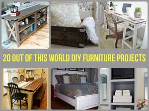 20 out of this world diy furniture projects With easy to make furniture ideas