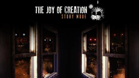 The Joy Of Creation Story Mode #4  Finish Room 2 Youtube