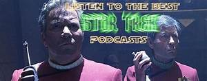 The 7 Best Star Trek Podcasts - Podcast Pals
