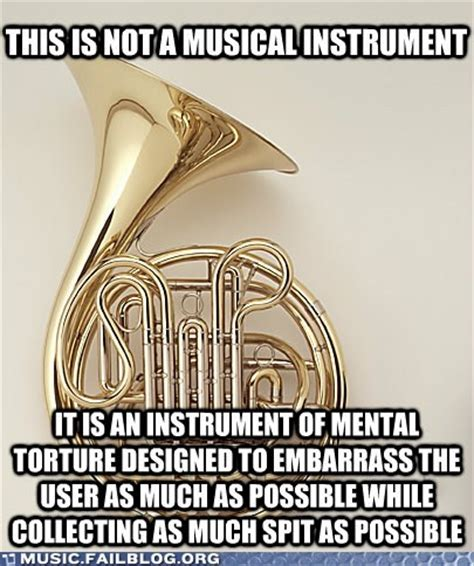 French Horn Memes - 1000 images about band geek on pinterest marching bands marching band problems and band c
