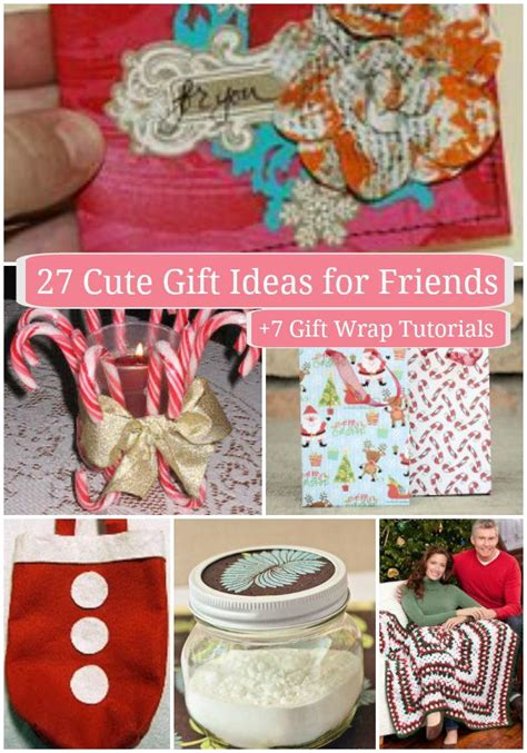 cute gift ideas  friends  gift wrap tutorials