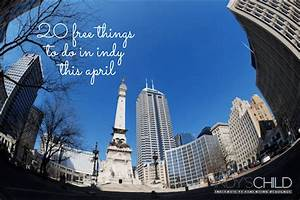 20 Free things to do in Indy this April | Indy's Child ...