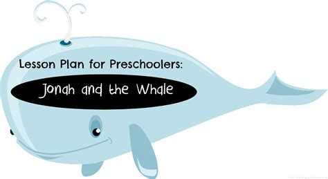preschool lesson plan jonah and the whale tales of 304 | jonah and the whale