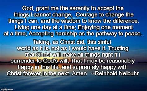 Serenity Prayer Meme - serenity prayer imgflip