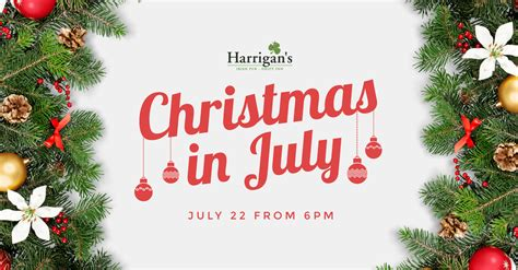 christmas in july harrigan s drift inn