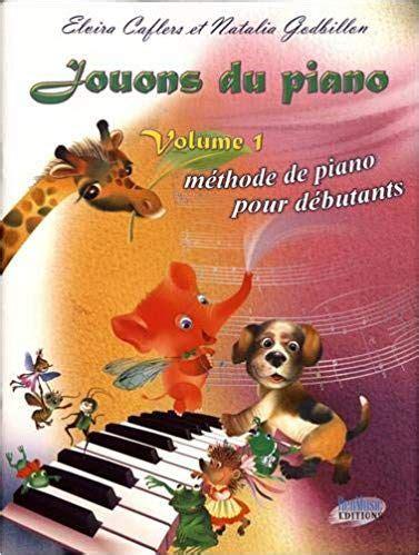 jouons du piano volume  methode de piano pour