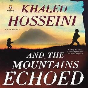 And The Mountains Echoed Audiobook Khaled Hosseini