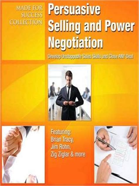 persuasive selling  power negotiation develop
