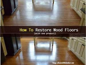 Woodfloors 021414 how to restore wood floors homemaking for How to rejuvenate wood floors