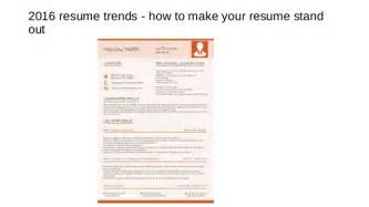 words to use to make your resume stand out 2016 resume trends how to make your resume stand out