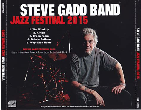 Steve Gadd Band / Jazz Festival 2015 / 1cdr