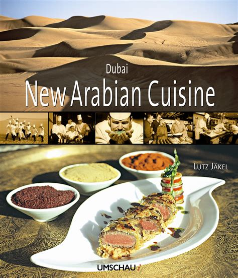 arabian cuisine jw marriott hotel dubai chefs publish innovative cookbook