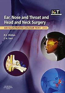 Ear  Nose And Throat And Head And Neck Surgery 4th Edition