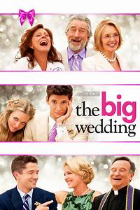 The Big Wedding DVD Release Date | Redbox, Netflix, iTunes ...