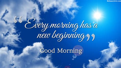 New Beginning Good Morning Quotes Wallpaper 05823 Baltana