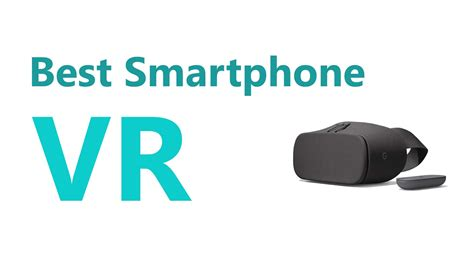 best smartphone vr headsets for android and iphones buygadget co