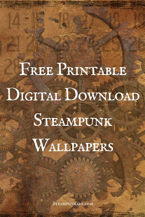 printable digital  steampunk wallpapers  scrapbooking