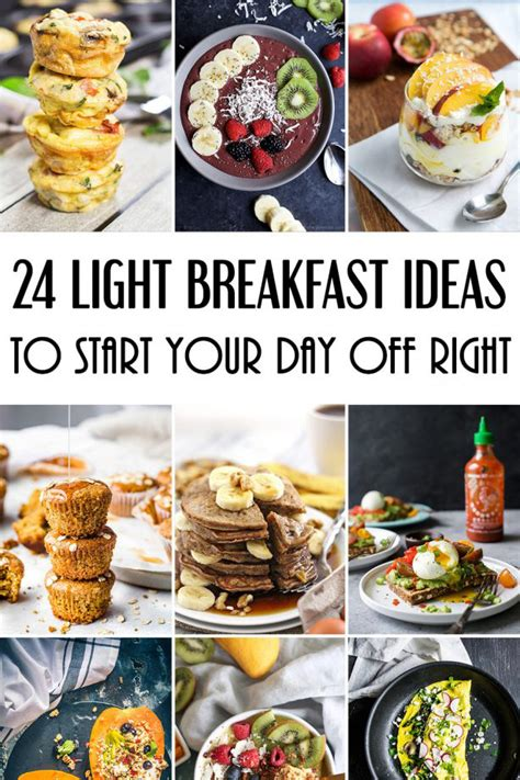 light breakfast ideas 24 light breakfast ideas to start your day right