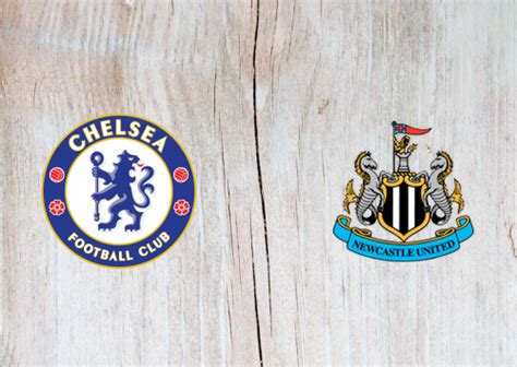 Chelsea vs Newcastle United Full Match & Highlights 15 ...