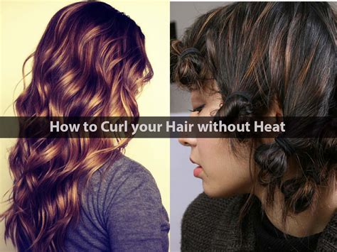 how to style hair without heat interesting
