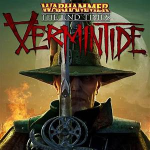 Warhammer: End Times - Vermintide is finally coming to ...