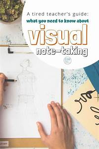 A Tired Teachers Guide  What You Need To Know About Visual