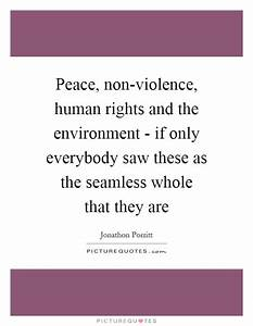 Peace And Viole... Non Human Quotes